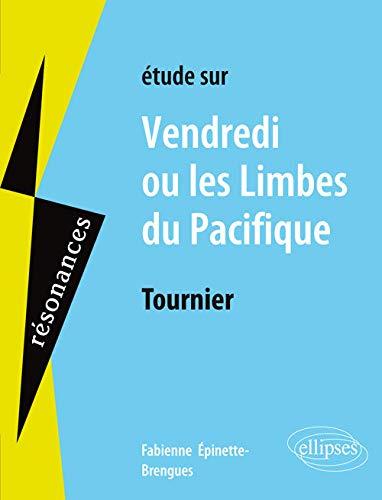 9782340004443: Etude sur Vendredi ou les Limbes du pacifique de Tournier (Résonances)
