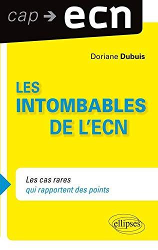 9782340004726: Les Intombables à l'ECN Les Cas Rares qui Rapportent des Points