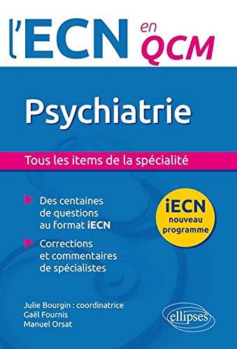 9782340004764: Psychiatrie iECN Nouveau Programme en QCM