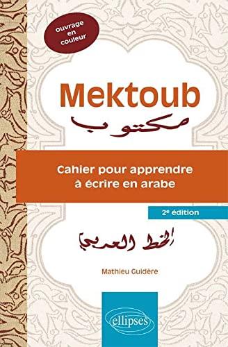 9782340004870: Mektoub Cahier pour Apprendre à Écrire en Arabe