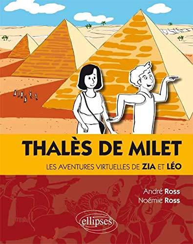 9782340005068: Thal�s de Milet les Aventures Virtuelles de Zia et L�o