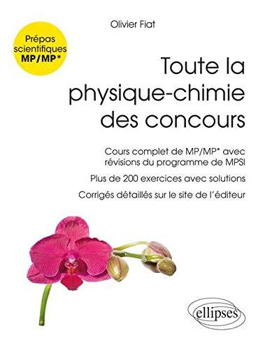 9782340005235: Toute la Physique-Chimie des Concours MP/MP* Nouveaux Programmes