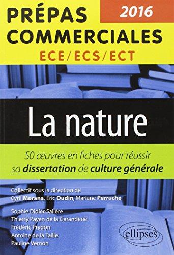 9782340005358: La Nature Thème 2016 Prépas Commerciales ECS/ECE/ECT 50 Fiches pour Réussir Sa Dissertation de Culture Générale