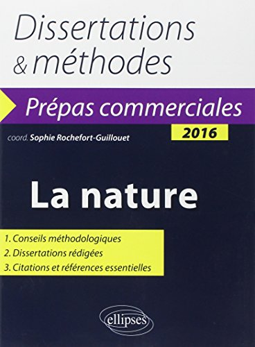 9782340005365: Dissertations & Méthodes La Nature Thème de Culture Générale 2016 Prépas Commerciales