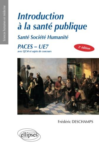 9782340005631: Introduction à la Santé Publique Santé Société Humanité PACES UE7