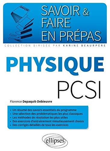 9782340006546: Physique Pcsi Un Resume Des Savoirs Essentiels Du Programme