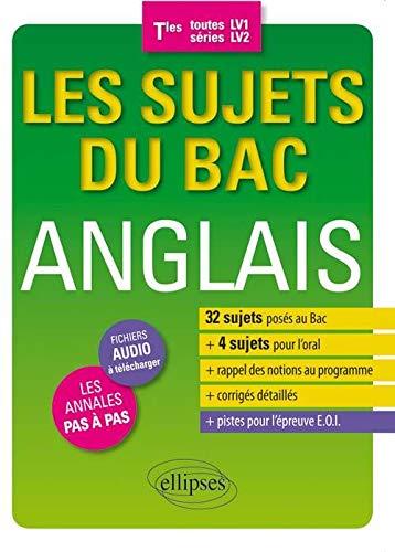 9782340006805: Les Sujets du Bac Anglais Tles Toutes Séries LV1 LV2