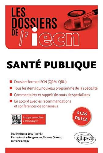 9782340006867: Les Dossiers de l'iECN Santé Publique
