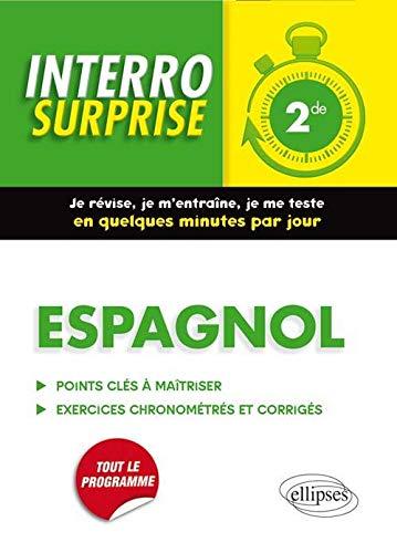 9782340007185: Interro Surprise Espagnol 2de Tout le Programme Grammaire et Vocabulaire
