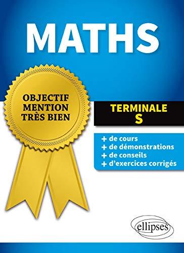 9782340007307: Objectif Mention Très-Bien Maths Tle S