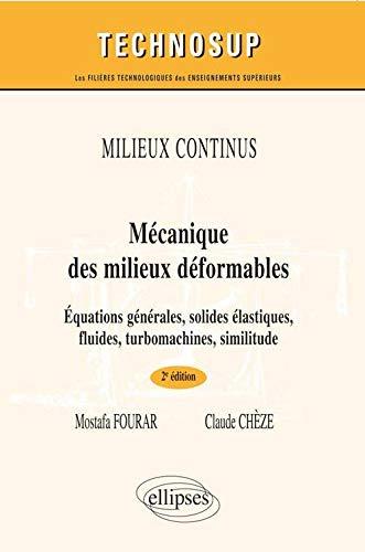 9782340007819: Mécanique des Milieux Déformables Transformation de Fourier Espaces de Hilbert Équations aux Dérivées Partielles Niveau B