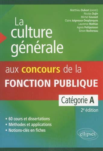 9782340007970: La Culture Générale aux Concours de la Fonction Publique Catégorie A