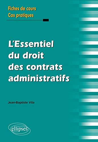 9782340008281: L'Essentiel du Droit des Contrats Administratifs
