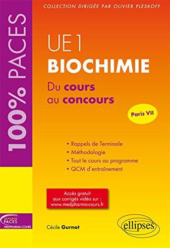 9782340008618: Ue1 biochimie du cours au concours Paris VII