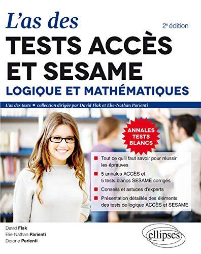 9782340008694: L'As des Tests ACCÉS® et SESAME® 2016 Logique er Mathématiques