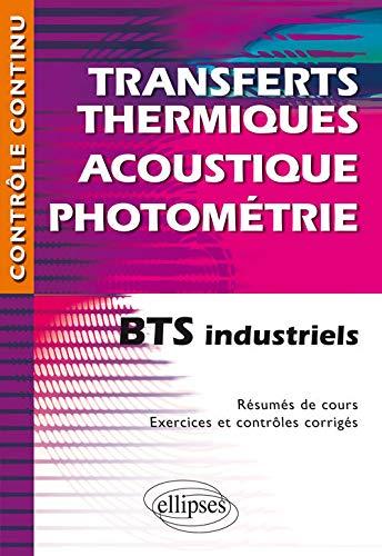 9782340008823: TransfertS ThermiqueS Acoustique Photom�trie BTS Industriels
