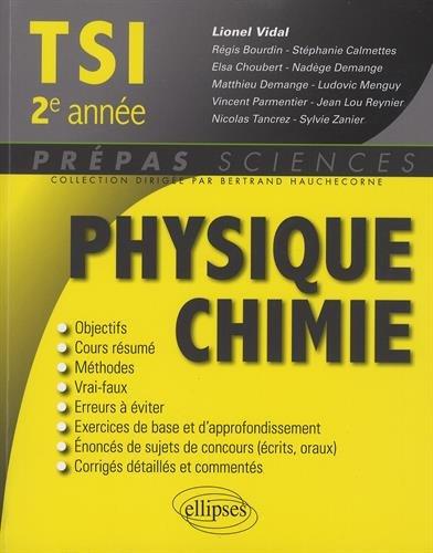 9782340008861: Physique Chimie TSI 2e Ann�e