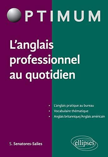 9782340009448: L'Anglais Professionnel au Quotidien
