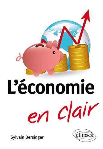 9782340009912: L'Économie en Clair