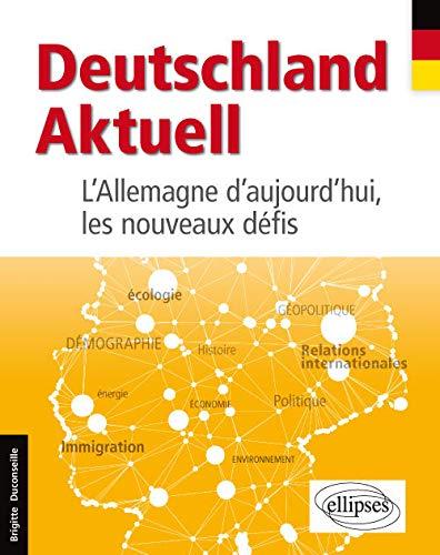 9782340010369: Deutschland Aktuell l'Allemagne d'Aujourd'Hui les Nouveaux Défis
