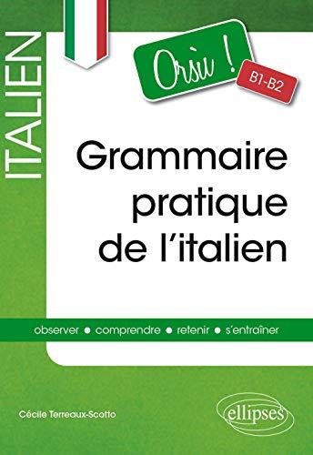 9782340010376: Orsu! Grammaire Pratique de l'Italien B1-B2