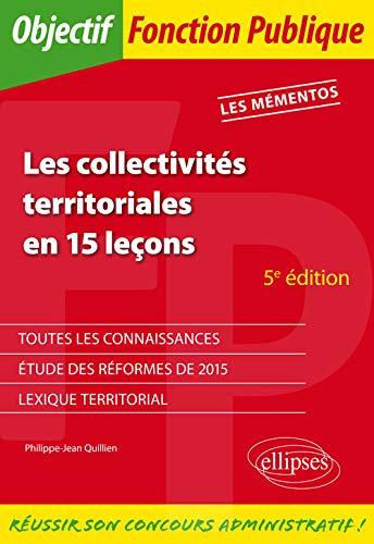 9782340010512: Les Collectivit�s Territoriales en 15 Le�ons