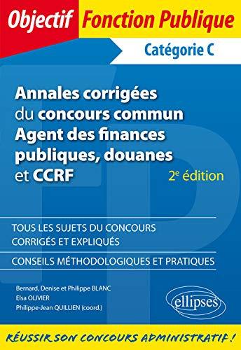 9782340010529: Annales corrigées du Concours cCmmun Agent des Finances Publiques Douanes et CCRF Catégorie C