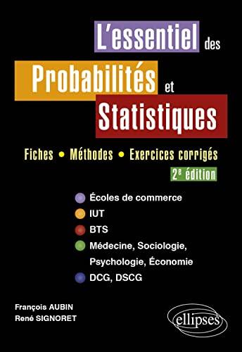 L'Essentiel des Probalités et Statistiques Fiches Méthodes Exercices Corrig&...