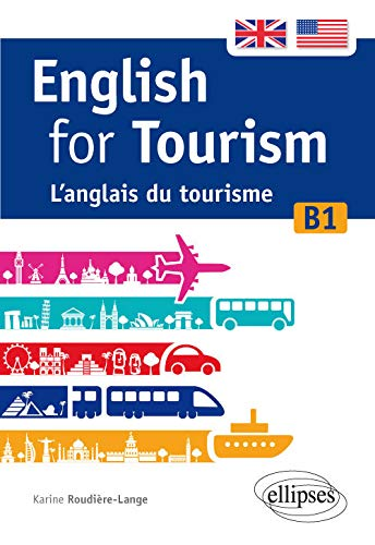 9782340011250: English for tourism : L'anglais du tourisme B1