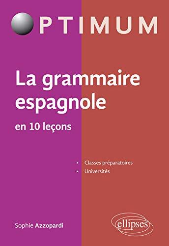 9782340013285: La grammaire espagnole en 10 leçons (Optimum)