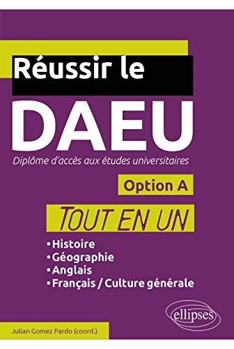 9782340014671: Réussir le DAEU Option A (Tout-en-un)