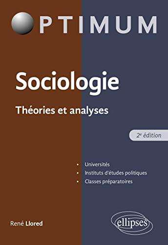 9782340024564: Sociologie. Théorie et analyse - 2e édition