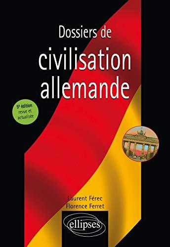 9782340024731: Dossiers de civilisation allemande - 5e édition revue et actualisée