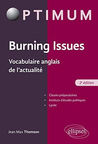 9782340026100: Burning Issues - Vocabulaire anglais de l'actualité - 2e édition