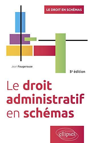 9782340027299: Le droit administratif en schémas - 5e édition