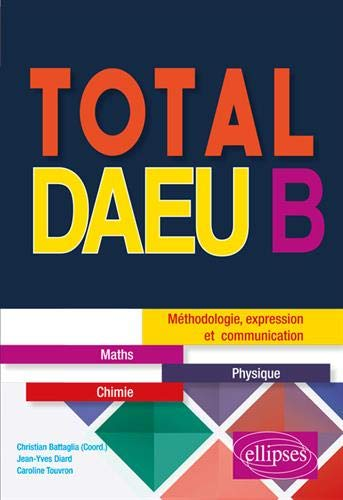 9782340027831: Total DAEU B : Maths, physique
