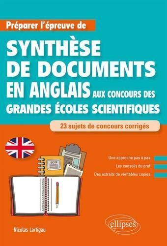 9782340029071: Anglais. Préparer l'épreuve de synthèse de documents aux concours des Grandes Écoles scientifiques