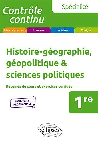 9782340031135: Spécialité Histoire-géographie, géopolitique & sciences politiques - Première - Nouveaux programmes