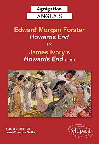 9782340034860: Agrégation anglais. Edward Morgan Forster, Howards End and James Ivory's Howards End (film)