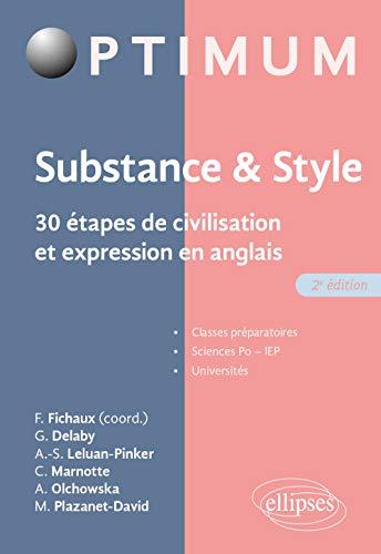 9782340042094: Substance & style : 30 étapes de civilisation et expression en anglais