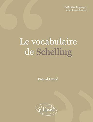 Le vocabulaire de Schelling: David, Pascal