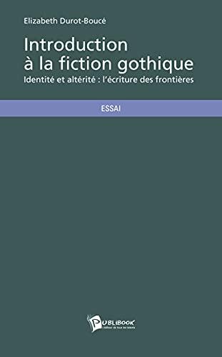 9782342002102: Introduction � la fiction gothique