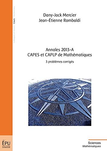 9782342002195: Annales 2013-A, CAPES et CAPLP de Mathématiques