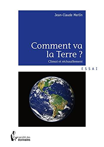 9782342006940: Comment va la Terre ? Climat et réchauffement (French Edition)