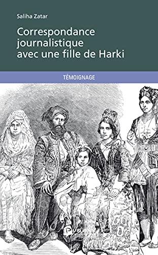 9782342007503: Correspondance journalistique avec une fille de Harki