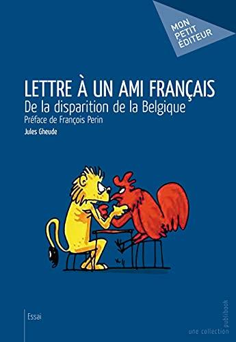 Lettre a un Ami Français: Gheude Jules