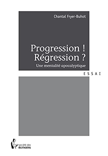 9782342009521: PROGRESSION ! RÉGRESSION ?