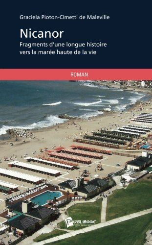 Nicanor [Paperback] [Aug 07, 2013] de Maleville,: Graciela Pioton-Cimetti de