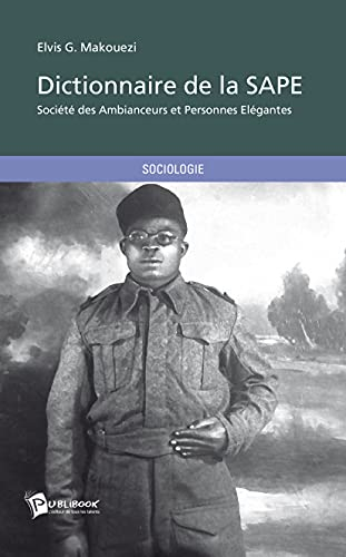 9782342009675: Dictionnaire de la SAPE (French Edition)