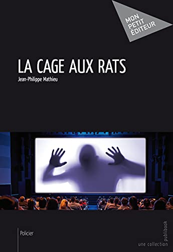 9782342010459: La Cage aux rats (French Edition)